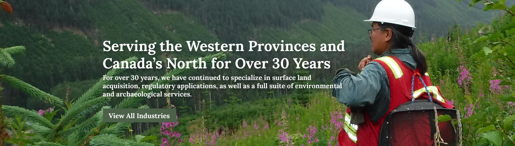Serving Western Provinces and Canada's North for 30 Years
